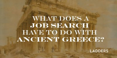 What Does a Job Search Have to do With Ancient Greece?
