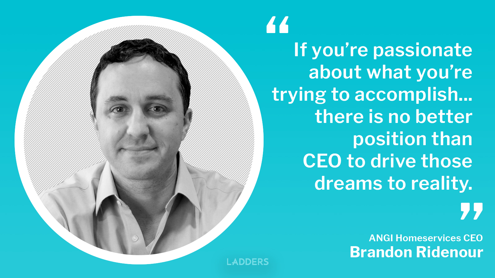 ANGI Homeservices CEO Brandon Ridenour on his career path and the future of home services
