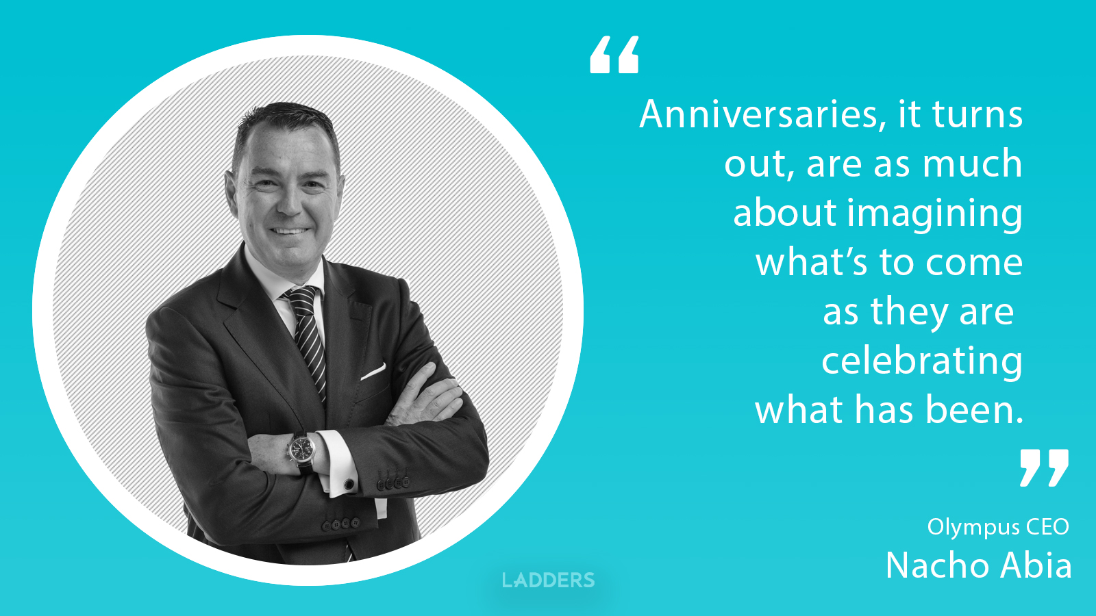 Olympus CEO Nacho Abia on why he doesn't spend time thinking about his role of CEO