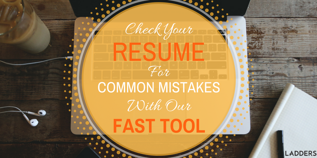 check your resume for common mistakes with this fast tool