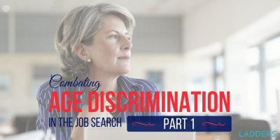 Combatting Age Discrimination in the Job Search: Part I of III