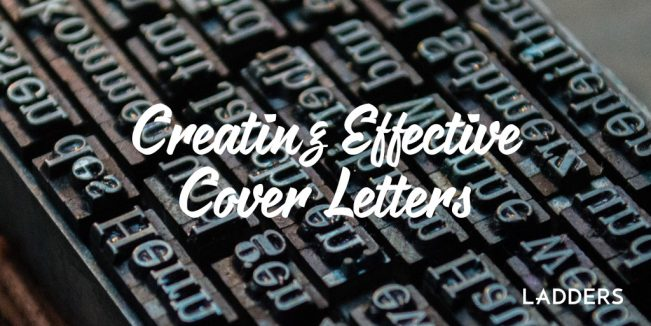 creating effective cover letters ladders - Writing Effective Cover Letters