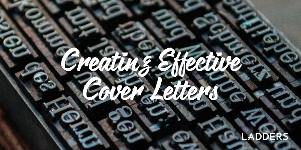 Creating Effective Cover Letters