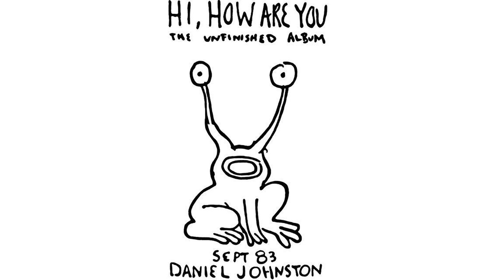 What Daniel Johnston taught us about self-discovery