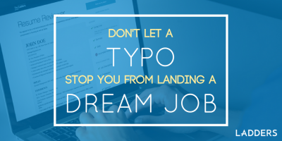 Don't Let a Typo Stop You From Landing a Dream Job