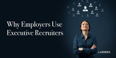 Why Employers Use Executive Recruiters