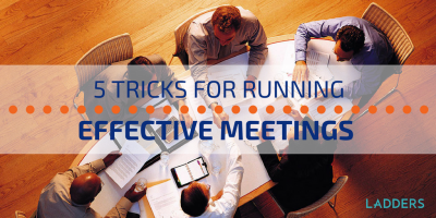 5 Tricks for Running Effective Meetings