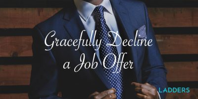 Gracefully decline a job offer