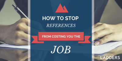 How to stop references from costing you the job