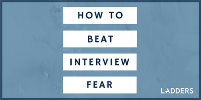 How to Beat Interview Fear