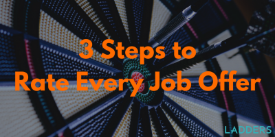 3 Steps to Rate Every Job Offer