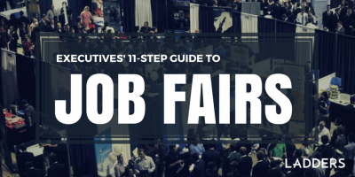 Executives' 11-Step Guide to Job Fairs