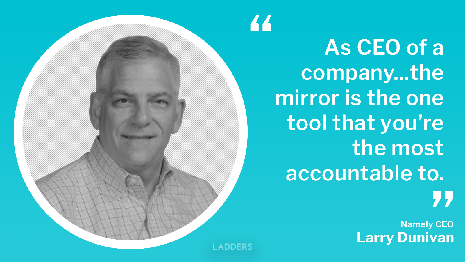 Namely CEO Larry Dunivan on removing the guesswork from creating a better workplace