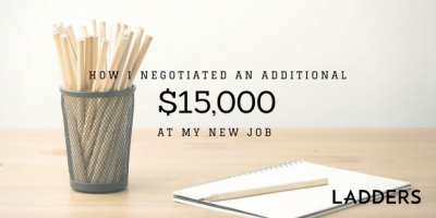 How I Negotiated an Additional $15,000 at My New Job