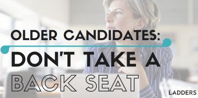 Older Candidates: Don't Take a Back Seat in the Hiring Process