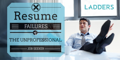 Resume Failures of the Unprofessional Job Seeker
